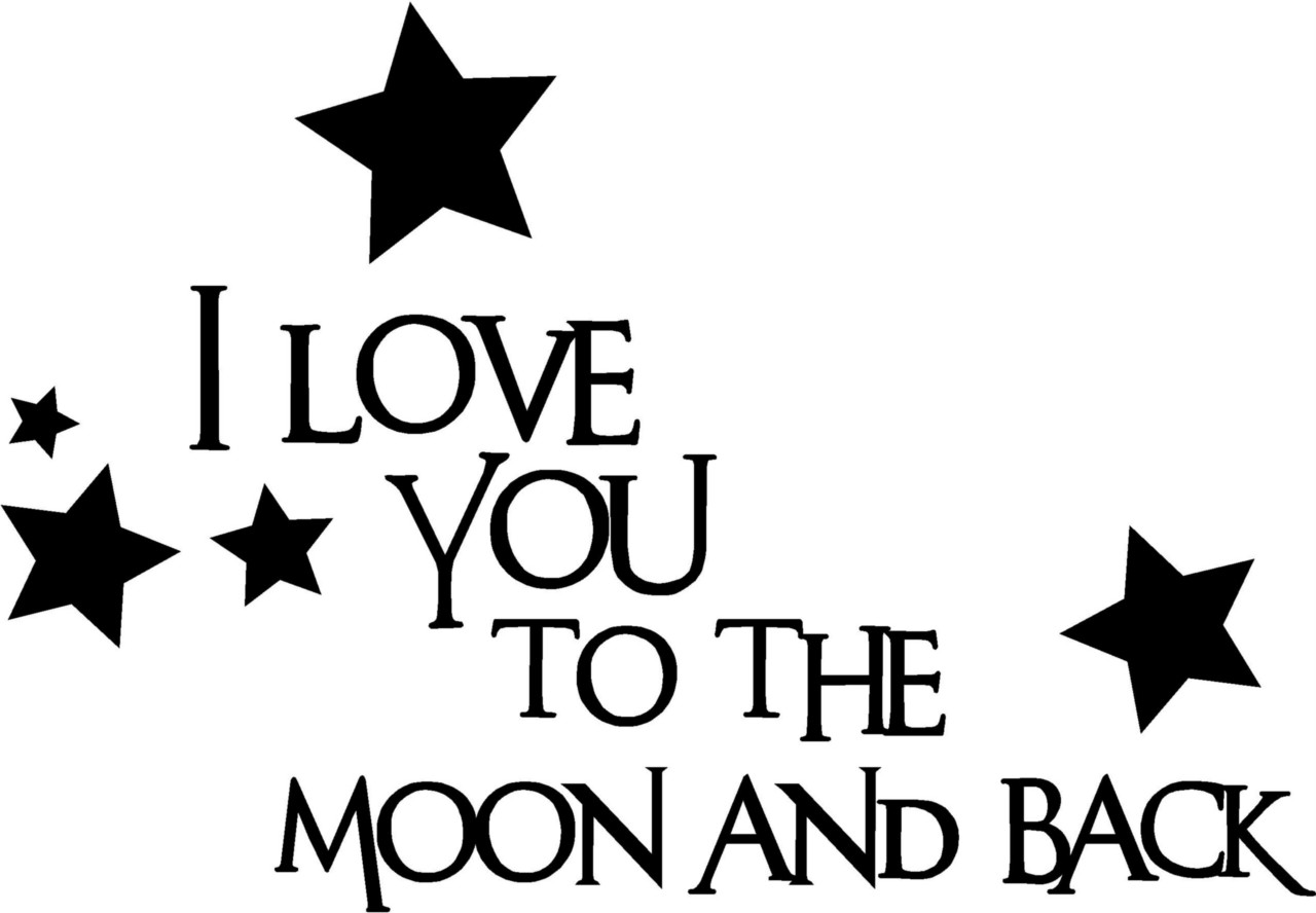 I Love You To The Moon And Back Vinyl Decal Sticker Kids