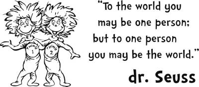 DR. SEUSS THING 1 2 inspirational Quote Decal WALL STICKER