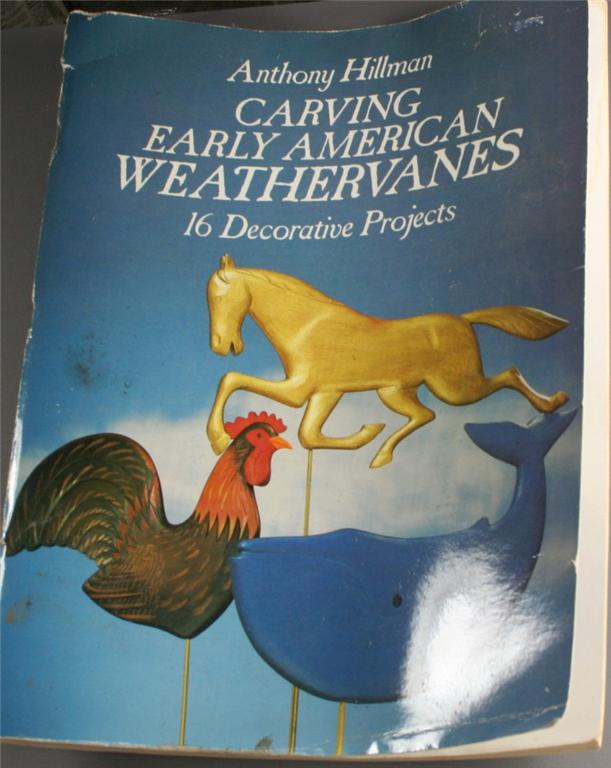 book, early american weathervane, carving, Anthony Hillman