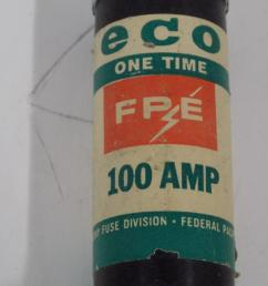 fpe one time 100amp fuse 11100 [ 1288 x 966 Pixel ]