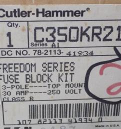 cutler hammer 30a 250v 3 pole freedom series fuse block kit c350kr21 series a1 [ 1920 x 1440 Pixel ]