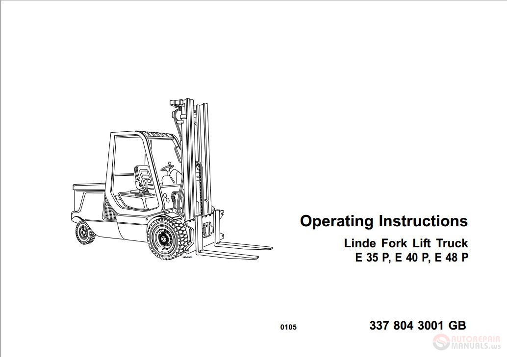 Linde Fork lift Truck E35 E40 E48P Operating Instructions