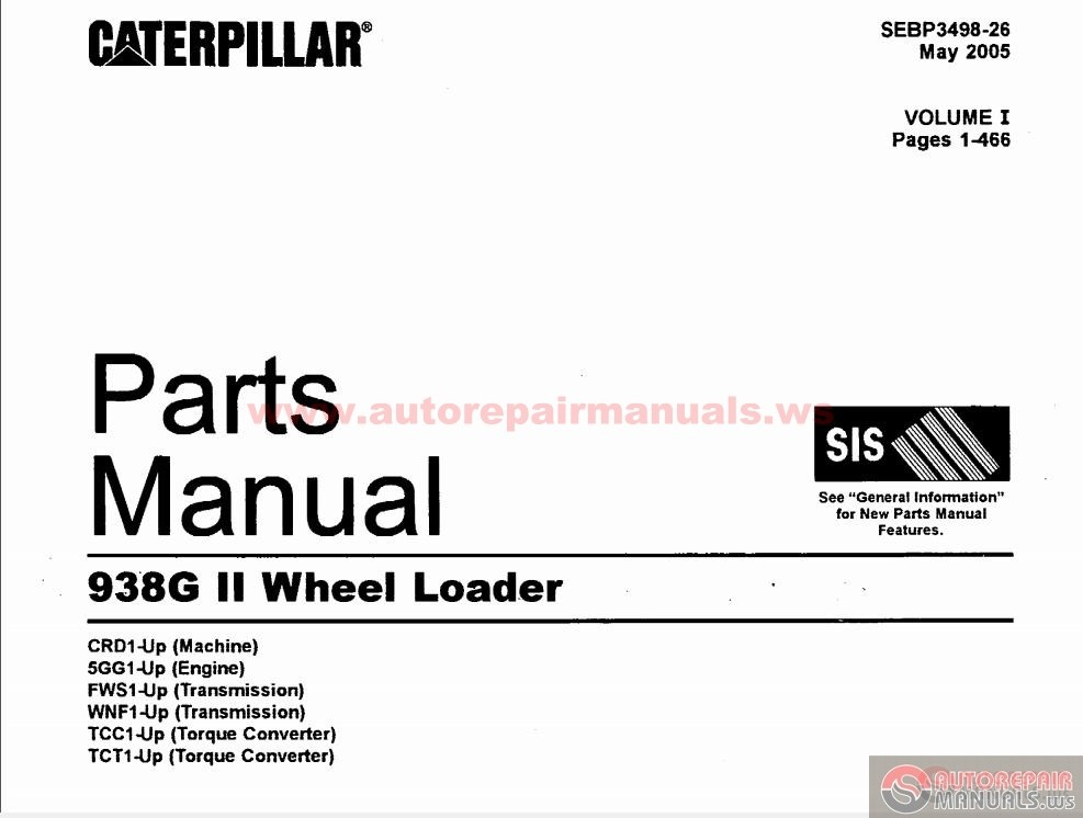 Caterpiller 938G II Wheel Load Parts Manual volume 1