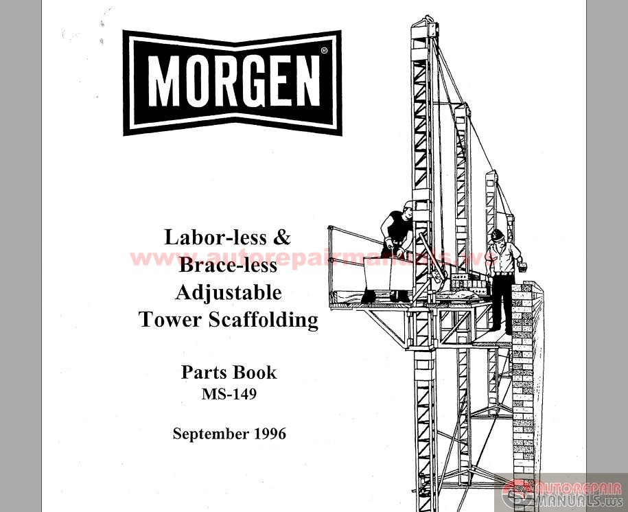 Morgen Mfg ADJUST TOWER SCAFFOLD PB #MS149 Parts Book