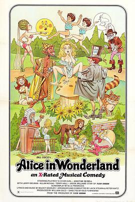 愛麗絲夢遊仙境線上看,Alice in Wonderland: An X-Rated Musical Fantasy線上看-電影-小白影音