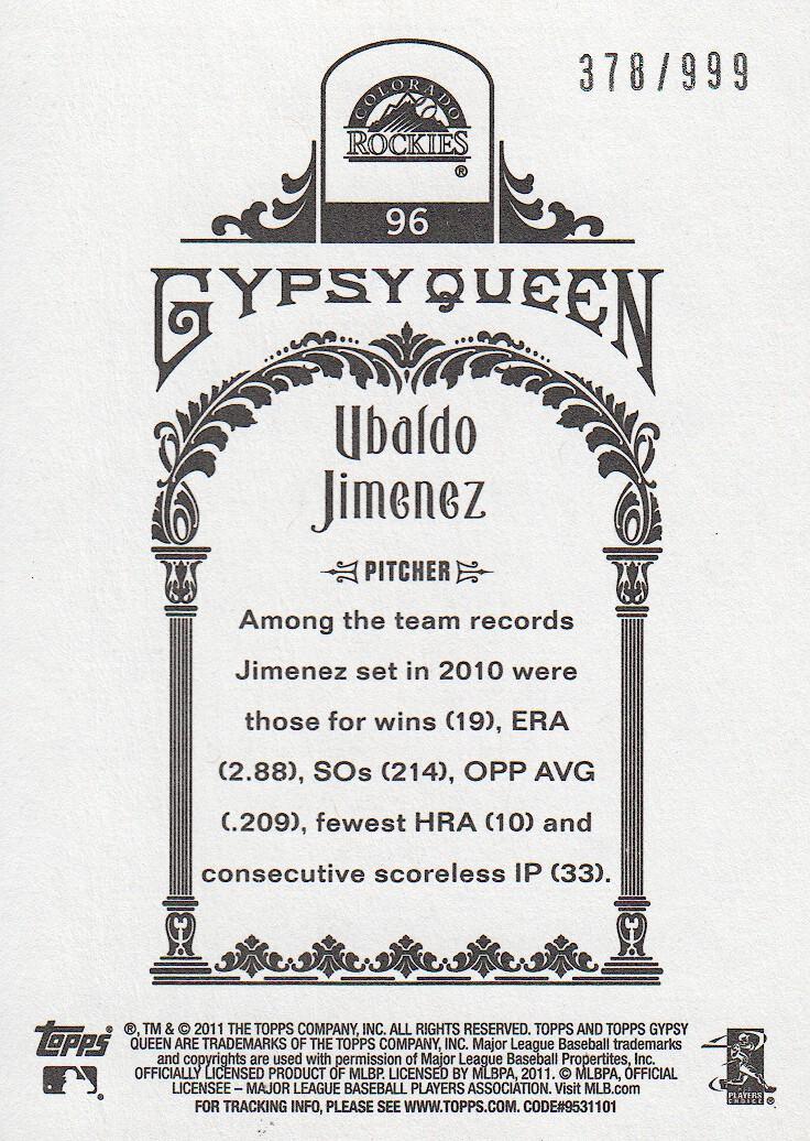 2011 Topps Gypsy Queen Framed Paper #96 Ubaldo Jimenez 378