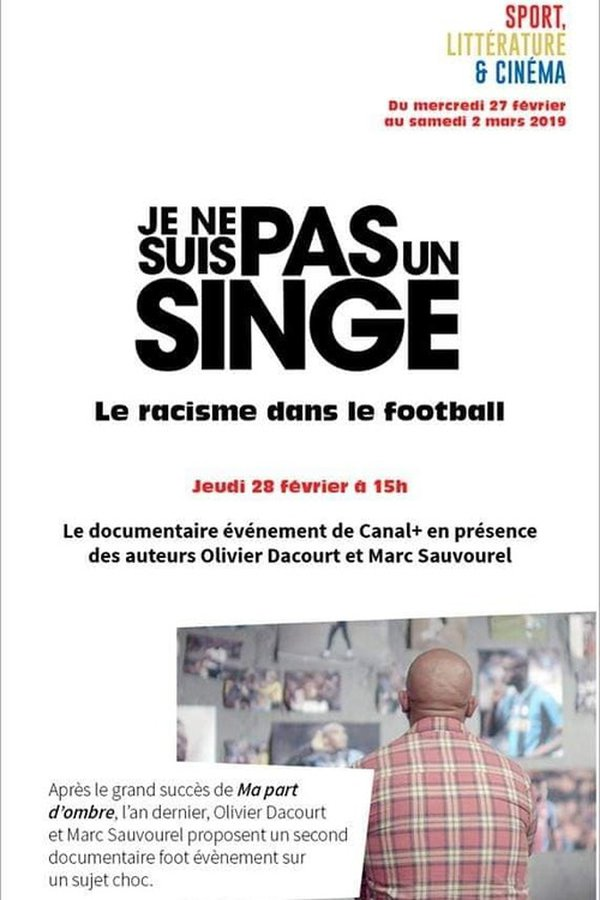 Je Ne Suis Pas Un Singe Documentaire : singe, documentaire, Transmitir, Singe, Racisme, Football, Ahora, BetaSeries.com