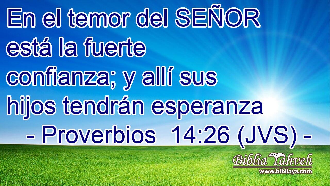 wallpapers Proverbios 14 26 bibliaya