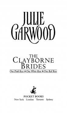 The Clayborne Brides(2-4): One Pink Rose, One White Rose