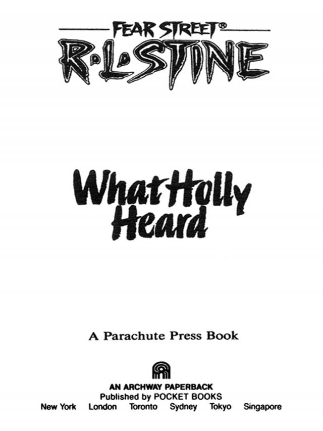 What Holly Heard (R. L. Stine) » Read and Listen Online