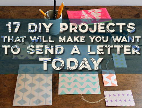 17 DIY Stationery Projects That Will Make You Want To