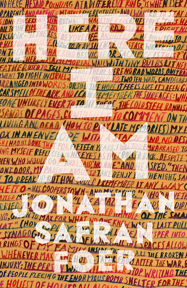 Acclaimed author Jonathan Safran Foer is back with his first novel in over a decade: Here I Am. And here's the cover!