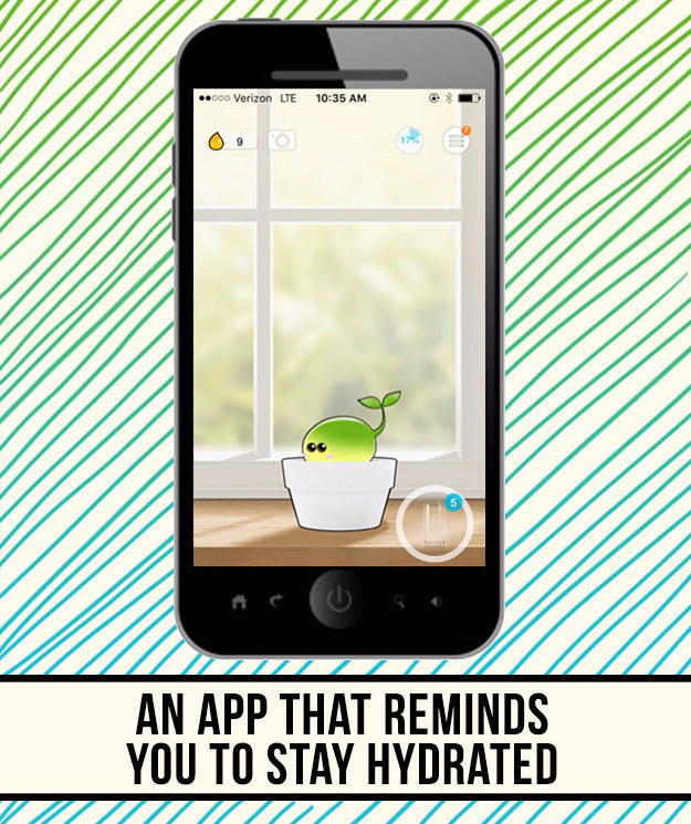 Download Plant Nanny — an app that reminds you to drink water — and try it for a couple of days.