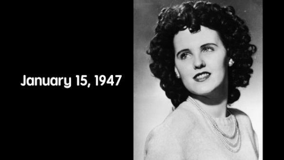 """On January 15, 1947, the remains of Elizabeth Short (now infamously known as """"The Black Dahlia"""") were found."""