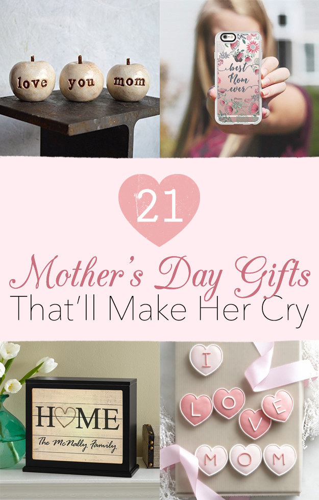 21 Mother S Day Gifts That Will Make Her Cry