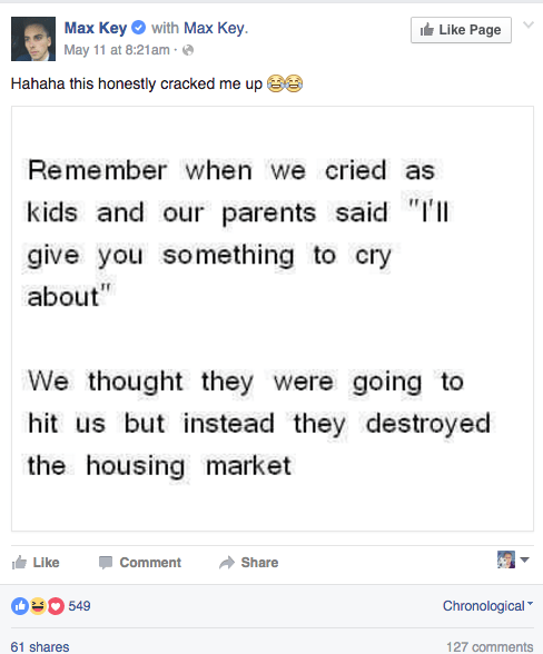 Max Key, son of New Zealand's prime minister, John Key, has caused quite a stir on his Facebook after sharing a housing affordability meme.