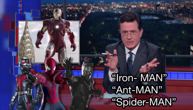 "Colbert started by pointing out the ""common thread"" he'd noticed in all of the characters' names:"