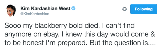 ICYMI earlier this week, Kim Kardashian was devastated after her BlackBerry (yes, she still proudly uses a BlackBerry) straight up died on her.