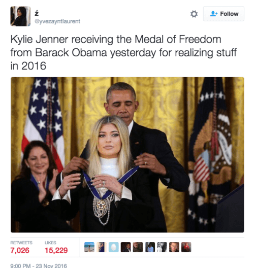 On Wednesday night, a tweet falsely stating Kylie had received a Presidential Medal of Freedom for her prediction started circulating.