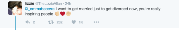 """I want to get married just to get divorced now, you're really inspiring people,"" this person wrote."