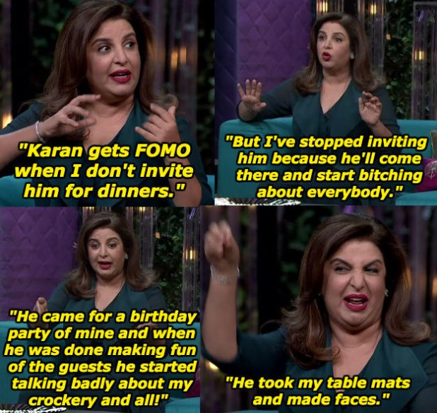 When Farah shared why Karan is not invited to her dinner parties anymore.