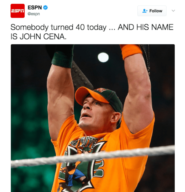 Yesterday, ESPN tweeted about Cena's birthday. He turned 40 years old.