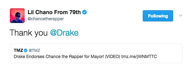 Drake endorsed Chance the Rapper.