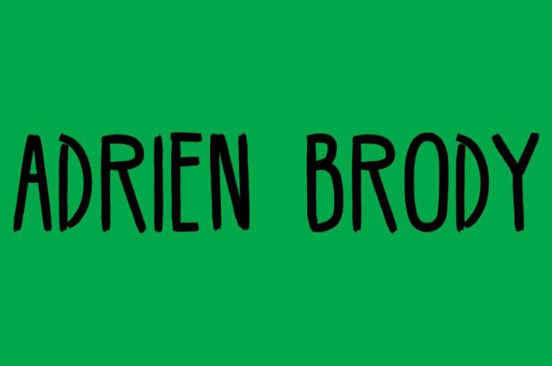 Qué decimos: 'ADRIAN Brody'.Qué deberíamos decir: 'EIDRIEN Brody'.