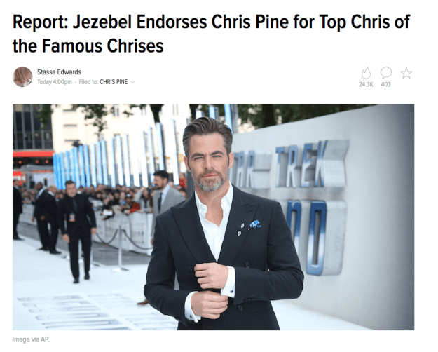 Jezebel recently, and somewhat controversially, endorsed Chris Pine for President of the Chris Club.