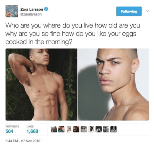 Way back in what feels like the Middle Ages, November 2015 to be exact, Zara Larsson tweeted about a man she found a picture of on the internet and thought was hot.