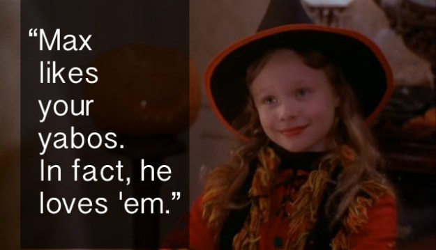 When Dani put her brother Max on blast in Hocus Pocus.