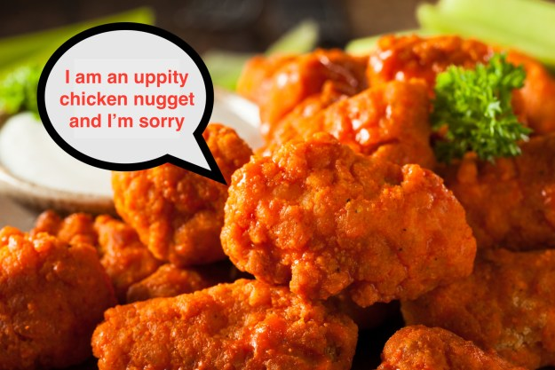 "Basically what I'm trying to say is I'm officially retiring the phrase ""boneless wings"" from my vocabulary and will now only call them by their proper name: uppity chicken nuggets."