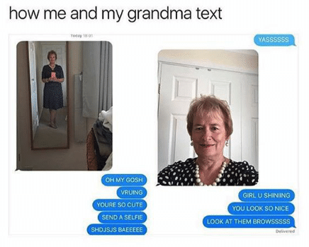 Grandma killin' it: