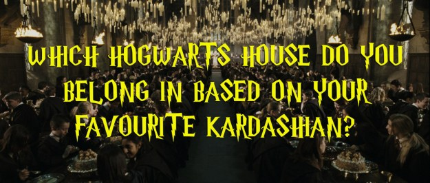 We Know Which Hogwarts House You're In Based On Your Fave Kardashian
