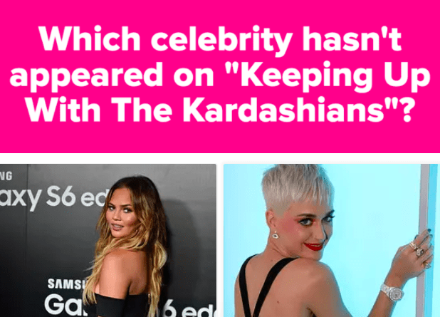"Which Celebrity Hasn't Appeared On ""Keeping Up With The Kardashians""?"