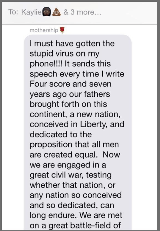 "This confused mom who was pranked with the Gettysburg Address every time she typed ""ok"" on her phone:"