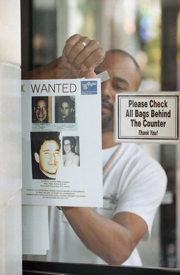 A national manhunt for Cunanan began. A store clerk all the way in West Hollywood, California, hung a copy of the suspect's wanted poster.