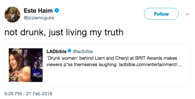 "But before the story of the ""drunk woman"" at the Brits could spread any further, Este Haim tweeted to let everybody know she wasn't drunk, just trying to live her best damn life."