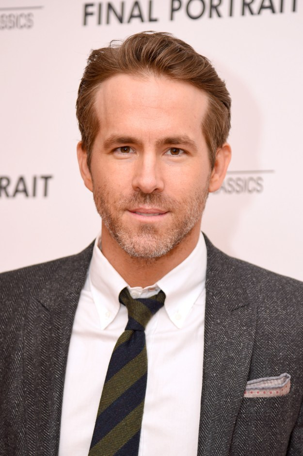And you know Ryan Reynolds.
