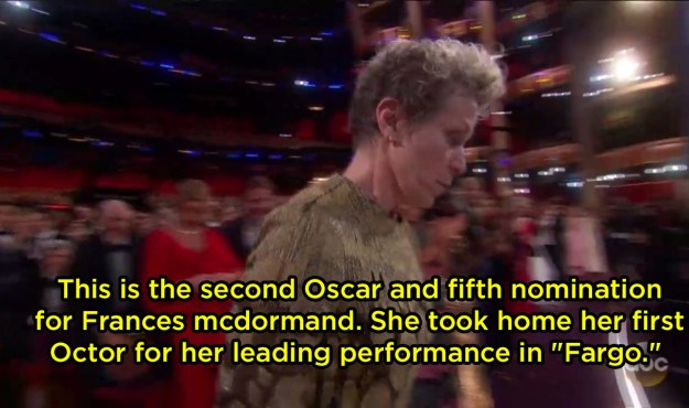 "The announcer called an Oscar an ""Octor"" (??) when Frances McDormand won:"