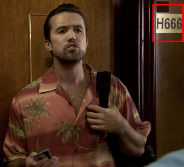"""In the episode of It's Always Sunny in Philadelphia called """"The Gang Goes to Hell,"""" their hotel room number is """"H666."""""""