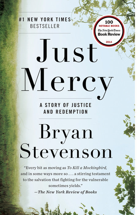 Mississippi: Just Mercy: A Story of Justice and Redemption by Bryan Stevenson