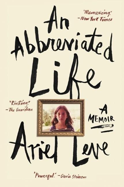 Vermont: An Abbreviated Life: A Memoir by Ariel Leve