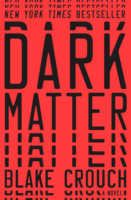 South Dakota: Dark Matter by Blake Crouch