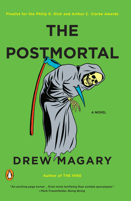 Wyoming: The Postmortal by Drew Magary