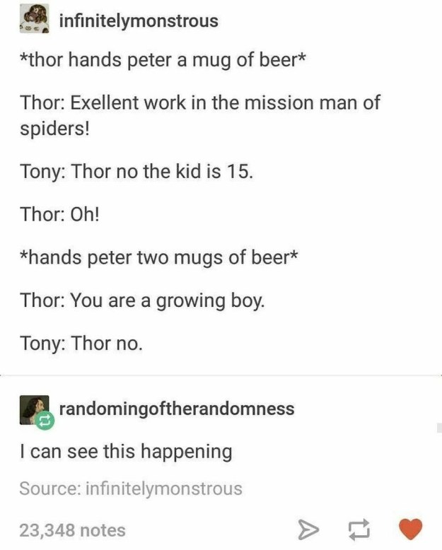 In fact, Thor was probably a bad influence on Peter all around: