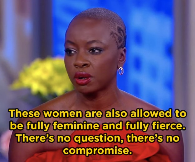 And then, when she spoke about the importance of the female characters: