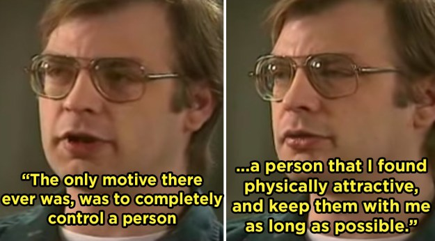 And Jeffrey Dahmer