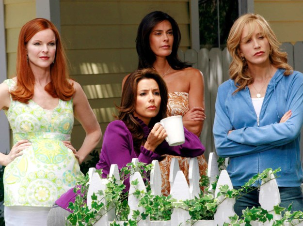 OK look I don't want to argue with any of you but Desperate Housewives is one of the best TV shows of all time and I'll fight you on that if I have to.