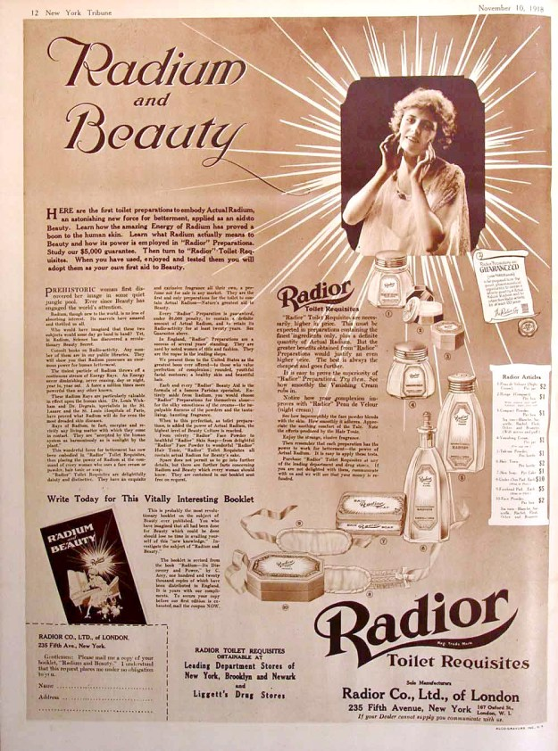 People equated radium's glow with health and vitality, hence its use in medicines and cosmetics.